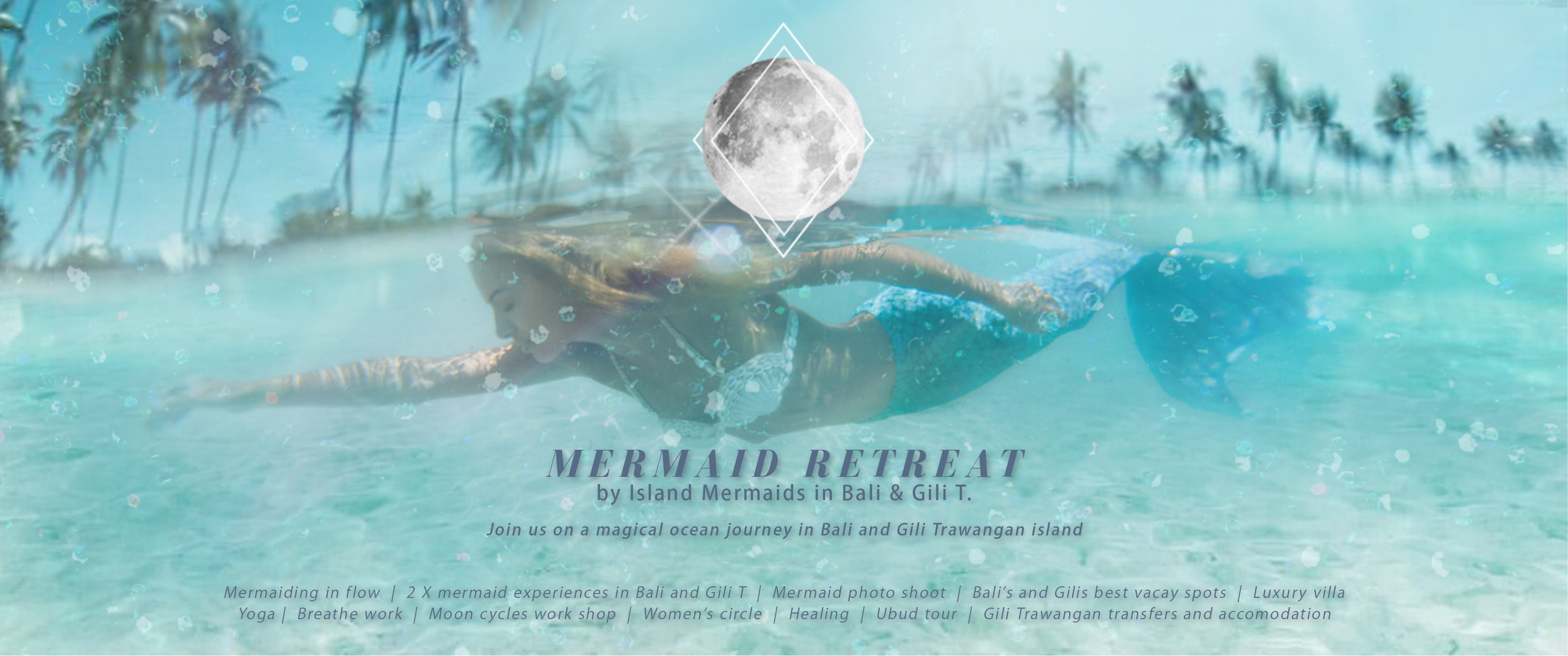 BALI & GILI TRAWANGAN MERMAID RETREAT